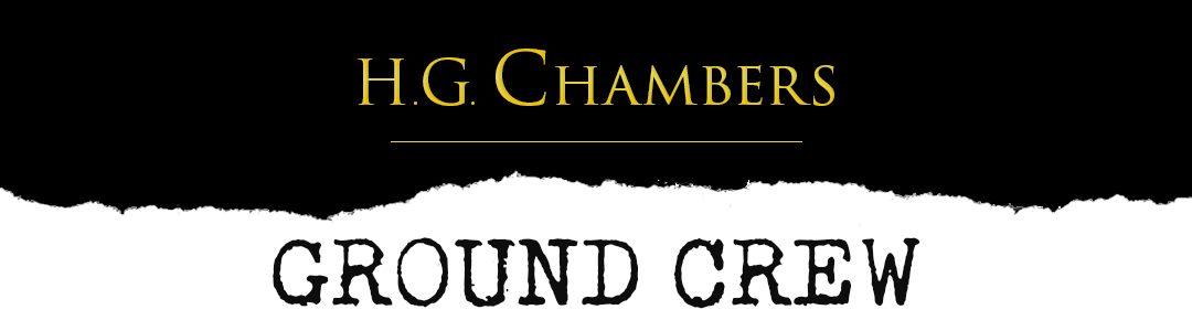 H.G. Chambers Ground Crew