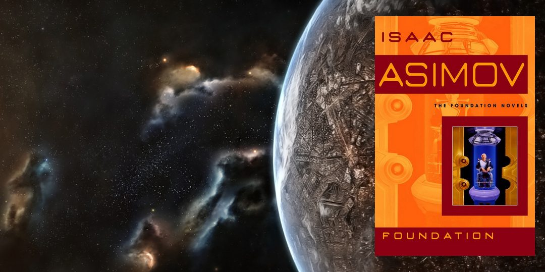 Book Review: Foundation by Isaac Asimov